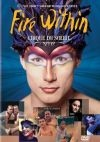 Cirque du Soleil Fire Within